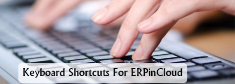 Cloud ERP Save Your Time Using Keyboard Shortcuts in Cloud ERP