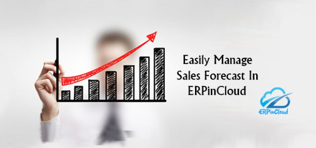Cloud ERP Sales Forecasting and Material Planning in cloud erp