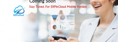Cloud ERP ERPinCloud to Launch Mobile ERP Application