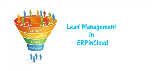 Cloud ERP Lead Management Is Now More Organised Than Before
